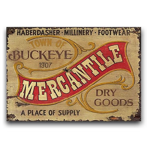 Buckeye Merchantile Dry Goods Sign Vintage Western Decor