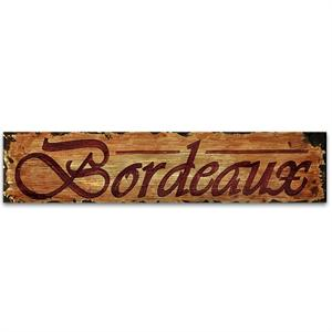 BORDEAUX Vintage Wood Home Decor Sign