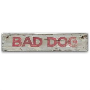 BAD DOG Vintage Game Room Wood Sign